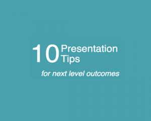 10 Presentation Tips for Next Level Outcomes Cowley Associates