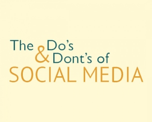 Dos and Donts of Social Media Cowley Associates