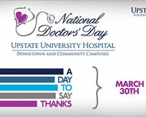 National Doctors Day Upstate University Hospital